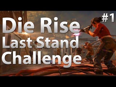 Die Rise: Last Stand Elevator Challenge w/ ToProForuGames (Part 1)