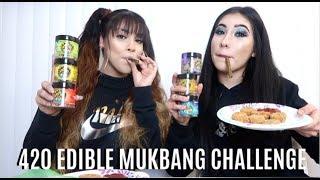 420 EDIBLE MUKBANG CHALLENGE WITH LATINABEAUTY // LIFEBEINGDEST