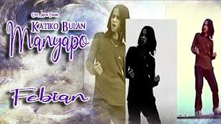 Febian ~ Katiko Bulan Manyapo MP3