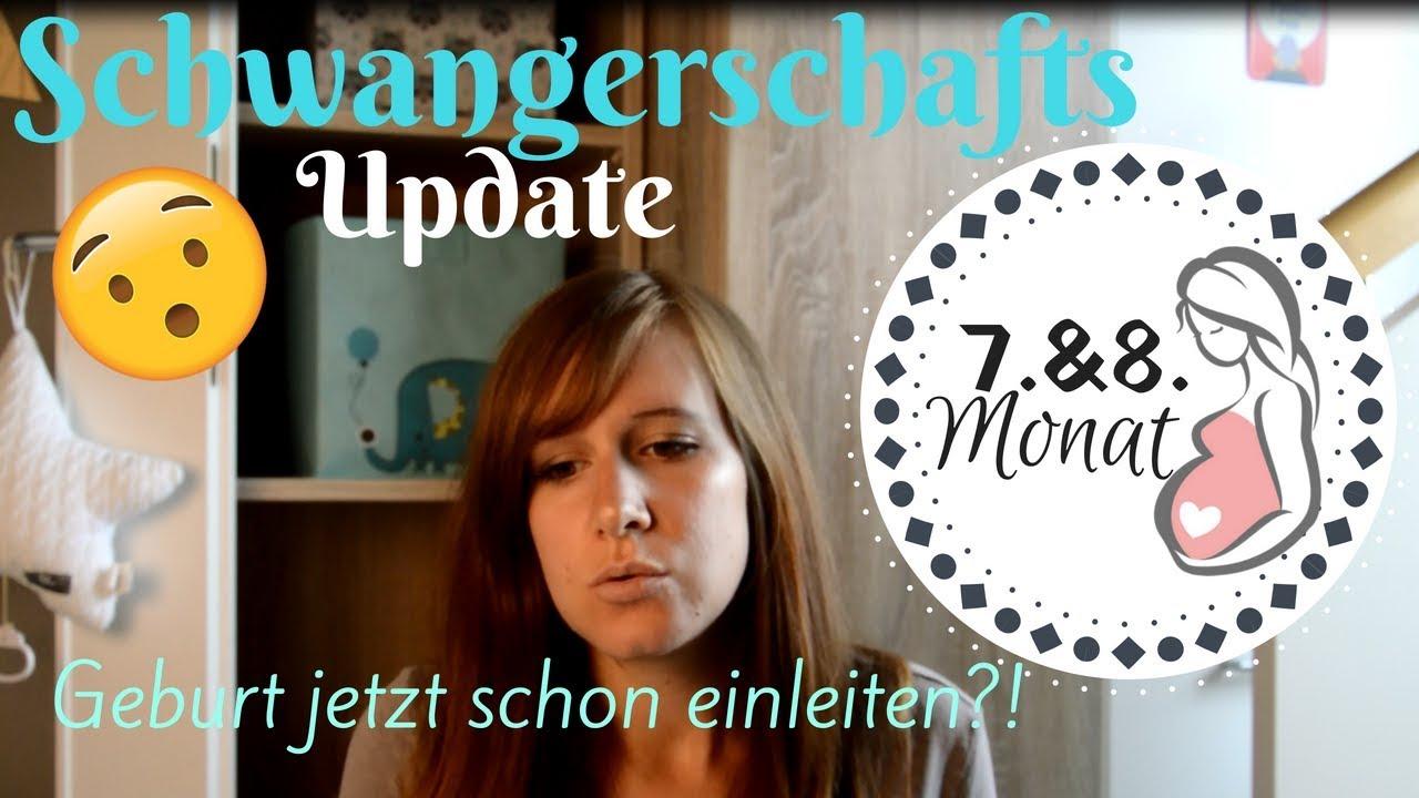 8 Ss Monat : ss update 7 8 monat jetzt schon die geburt einleiten kind zu klein stefolina youtube ~ Frokenaadalensverden.com Haus und Dekorationen