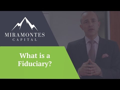 What is a Fiduciary?