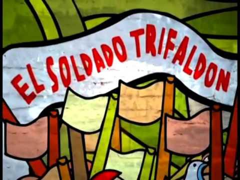 cancion el soldado trifaldon