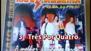 Raio da Silibrina - Volume 7 - CD COMPLETO (Forró das Antigas)
