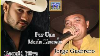 Ronald Silva y Jorge Guerrero - Por Una Linda Llanera