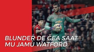 Tanggapan Pelatih Manchester United terhadap Blunder de Gea saat Lawan Watford