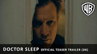 DOCTOR SLEEP - Official Teaser Trailer (DK)