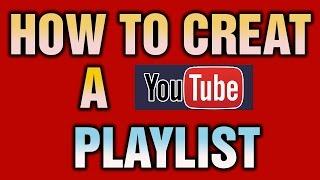 How to Make/Creat Video Playlist on Youtube Urdu/Hindi Tutorial
