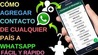 Cómo agregar contacto de cualquier país en mi WhatsApp