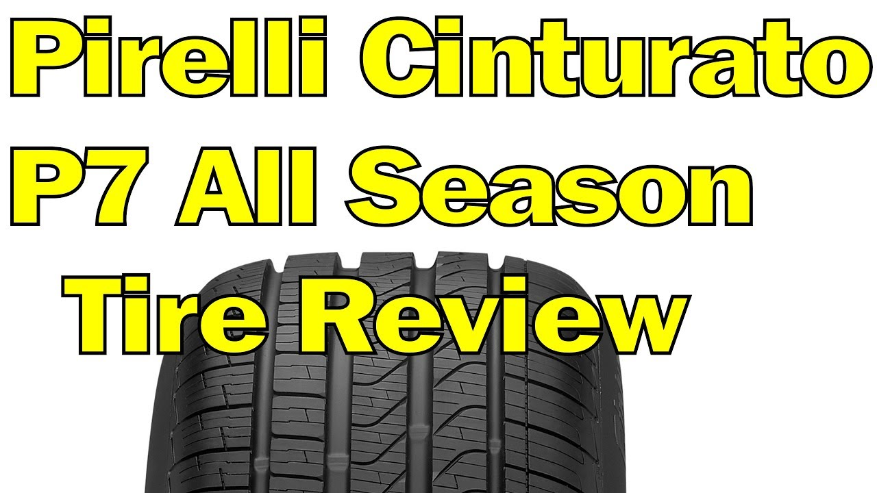 Pirelli Cinturato P7 All Season Plus Review >> Pirelli Cinturato P7 All Season Tire Review Youtube