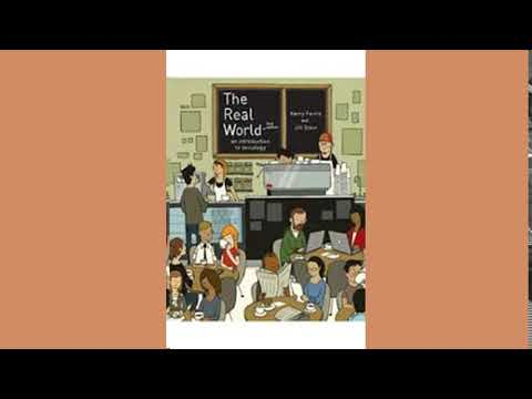 Practice Test Bank for The Real World An Introduction to Sociology by Ferris 2nd Edition