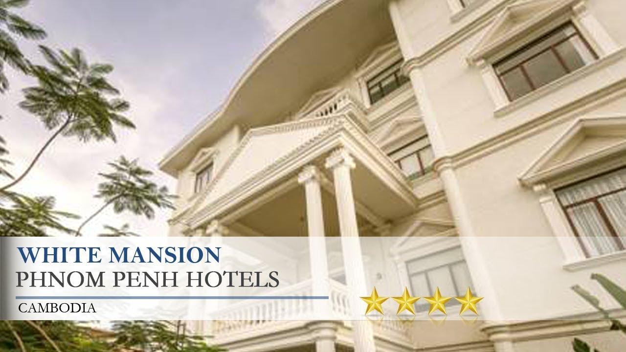White Mansion - Phnom Penh Hotels, Cambodia - YouTube