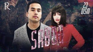 Saboq (o'zbek serial) | Сабок (узбек сериал) 23-qism