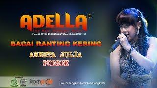 BAGAI RANTING KERING | ARNETA PESEK | OM ADELLA LIVE AROSBAYA BANGKALAN