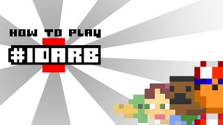 #IDARB - How to Play Video (Official)