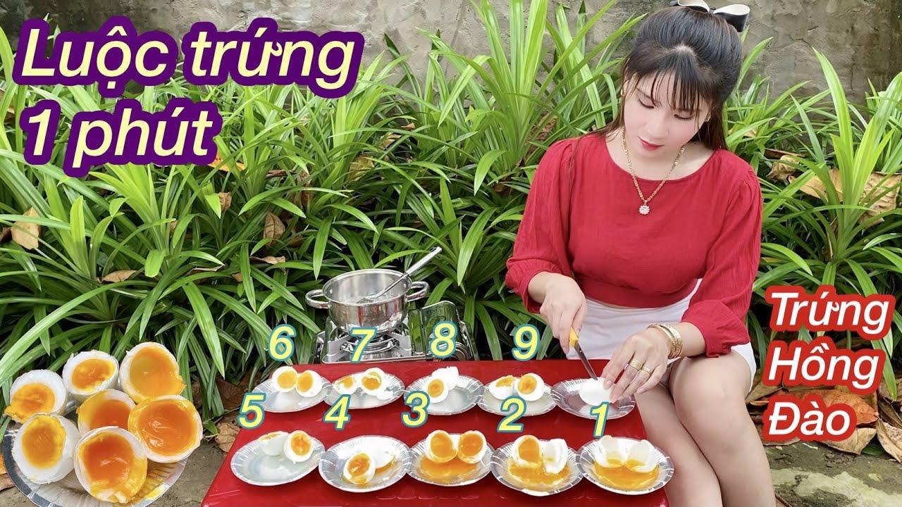 Cách Luộc Trứng Hồng Đào Siêu Ngon/Luộc Trứng Bao Nhiêu Phút Là Ngon Nhất