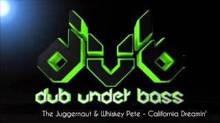 The Juggernaut & Whiskey Pete - California Dreamin