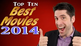 Top 10 BEST Movies 2014