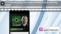 079 Crowdfunding Your Deals on Realty Shares with Amy Kirsch