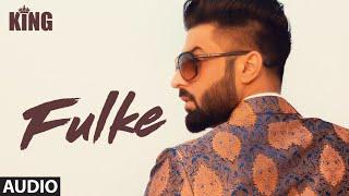 FULKE: Harsimran (Full Audio Song) King | Prince Saggu | Latest Punjabi Songs 2018