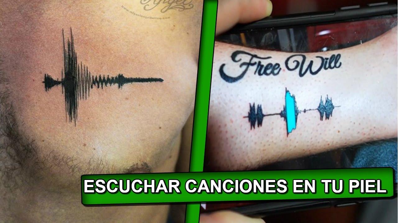 Los Tatuajes Con Sonido Ya Existen Youtube