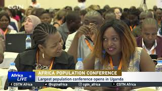 Largest population conference opens in Uganda