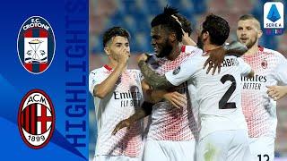 Crotone 0-2 Milan | Il Milan vince e rimane a punteggio pieno! | Serie A TIM