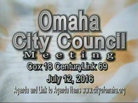 Omaha Nebraska City Council Meeting, July 12, 2016