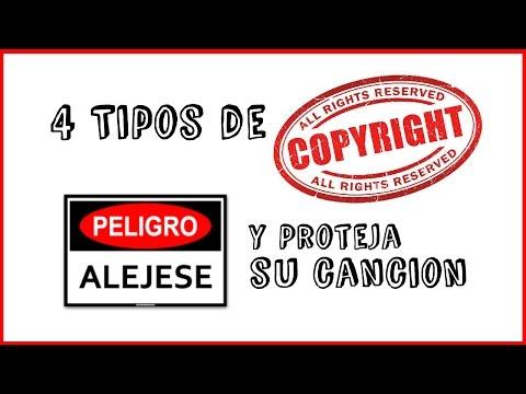 Como Registrar Mis Canciones Con los 4 Tipos De Copyrights (Derechos de Autor)