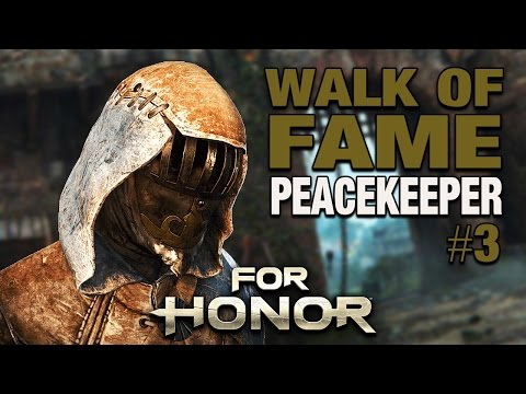 For Honor Gameplay German - Walk of Fame #03 - PEACEKEEPER/FRIEDENSHÜTERIN