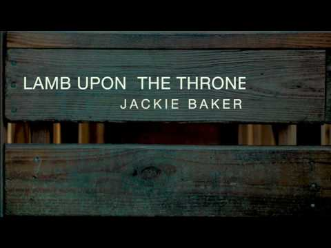 The Lamb Upon The Throne Youtube