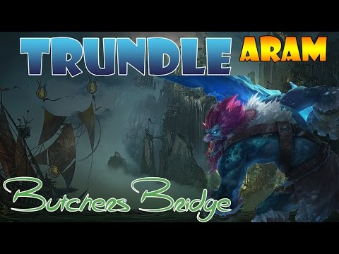 Trundle   Butcher´s Bridge Gameplay   ☆ToxicLP