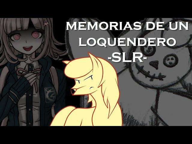 Recuerdos de un Loquendero (El contenido perdido del SLR) Dedicatoria