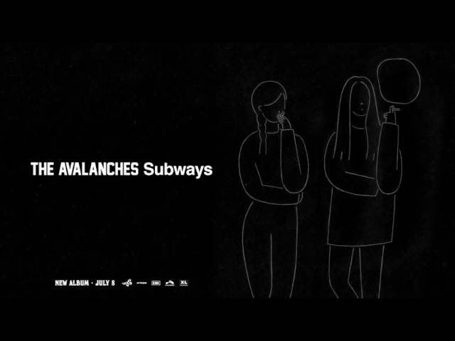 The Avalanches - Subways (Official Audio)