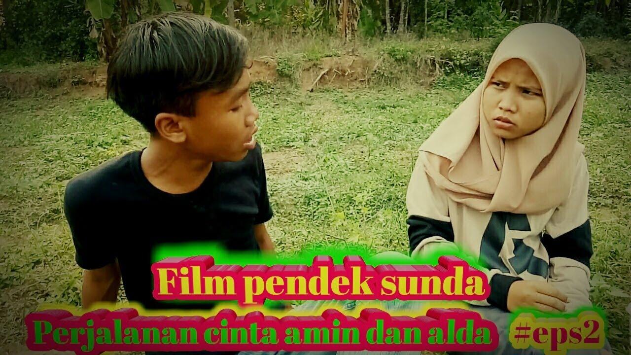 Download Film pendek sunda   Perjalanan cinta amin dan alda #episode2