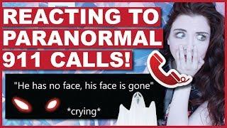 Reacting To Paranormal 911 Calls