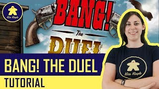 Bang! The Duel Tutorial - Giochi per due - La ludoteca #11