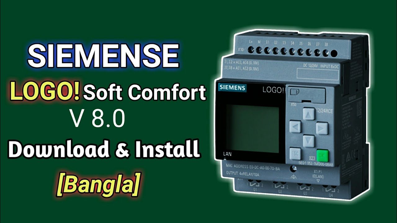 SIEMENSE PLC Programming Software LOGO!Soft Comfort V8 0 Installation and  download with Review