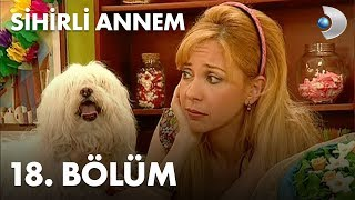 Sihirli Annem / Fairy Tale/ Episode 18 - Full Episode