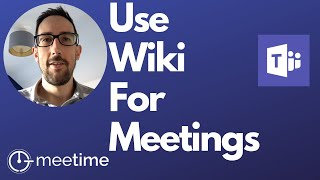 Microsoft Teams Tutorial 2019 - How To Use Wiki For Meetings