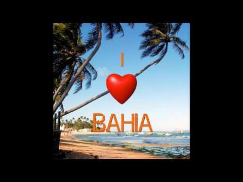 I Love Bahia (Álbum Completo)