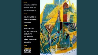 Sonata for 2 Pianos and Percussion, BB 115: I. Assai lento - Allegro molto