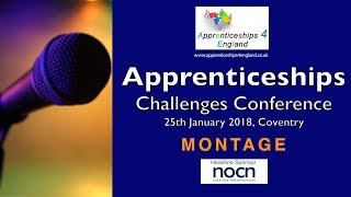 Apprenticeships Challenges Conference, Feb 2018 Apprenticeships 4 England Conference Montage -