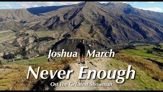 Joshua March - Never Enough Remix (Loren Allred) MP3