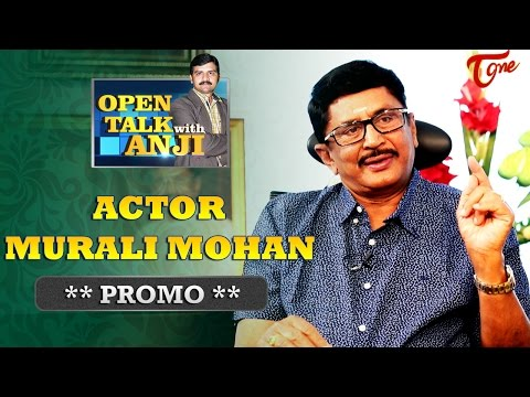 Actor and MP Murali Mohan Exclusive Interview Promo | Open Talk with Anji | #06