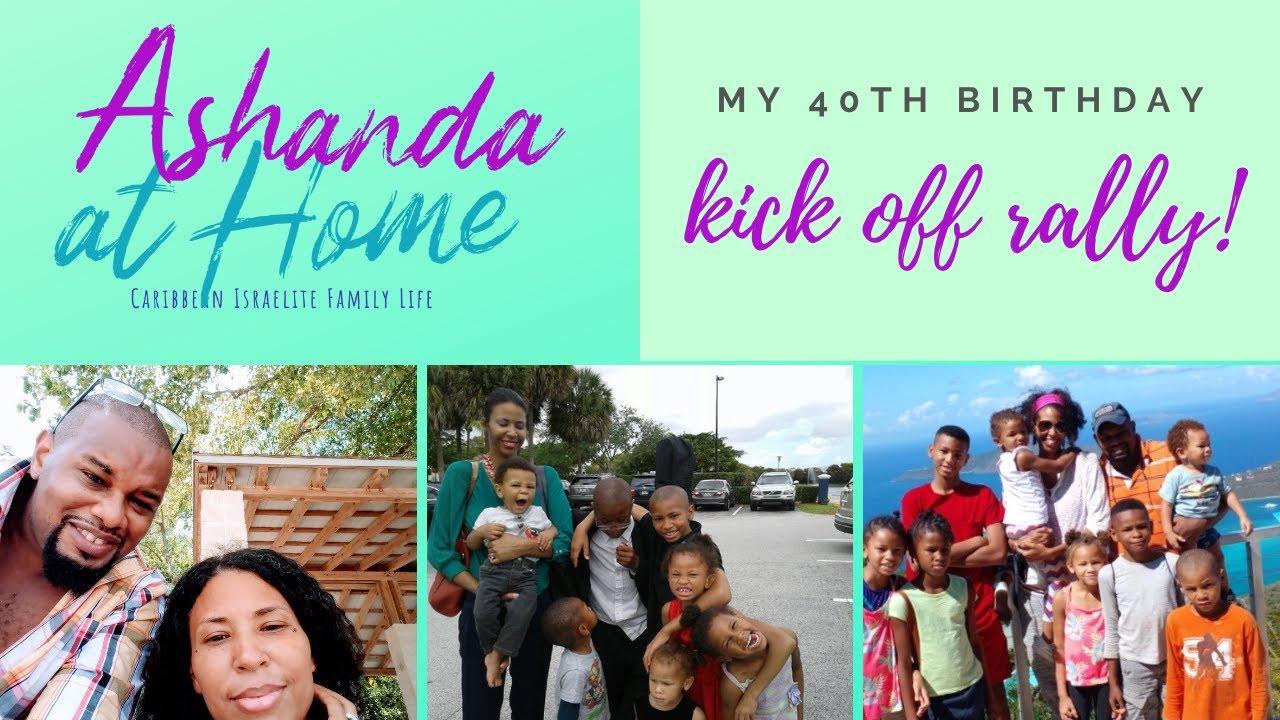 Ashanda At Home! 40th Birthday Kick off Rally!!