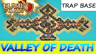 "Clash Of Clans | ""VALLEY OF DEATH"" TRAP BASE 