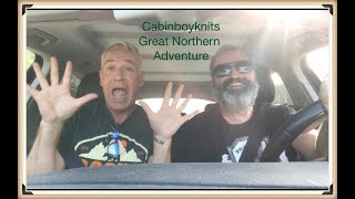 Great Northern Adventure: Part 1