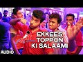 official ekkees toppon ki salaami full audio song ram sampath earl edgar d