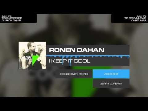Ronen Dahan - I Keep It Cool (Original Mix)