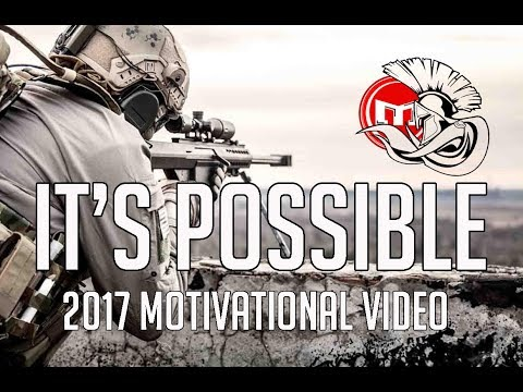 IT'S POSSIBLE | MILITARY MOTIVATIONAL MUSIC VIDEO 2017